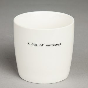 A CUP OF SURVIVAL – 60017
